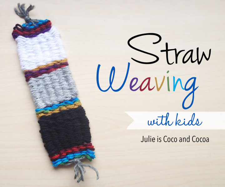 straw weaving with kids