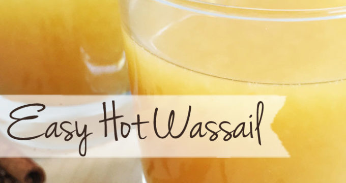 Easy Hot Wassail Recipe