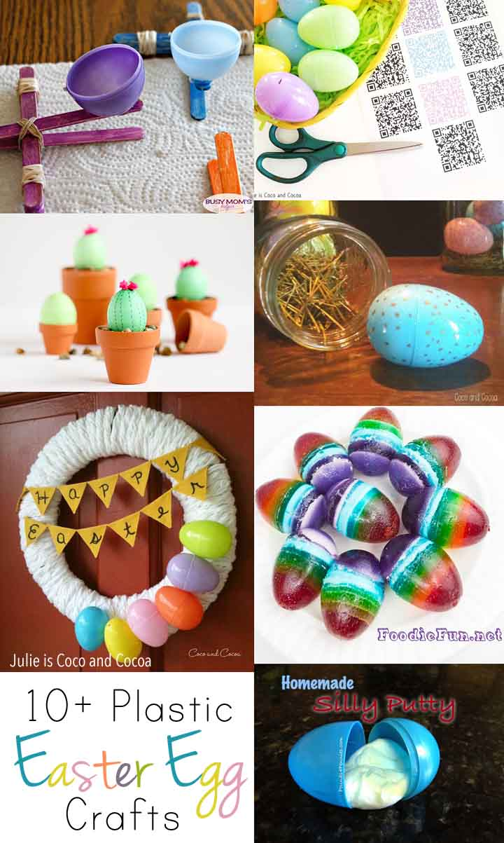 Crafts, Treats, and Decorations using Plastic Easter Eggs
