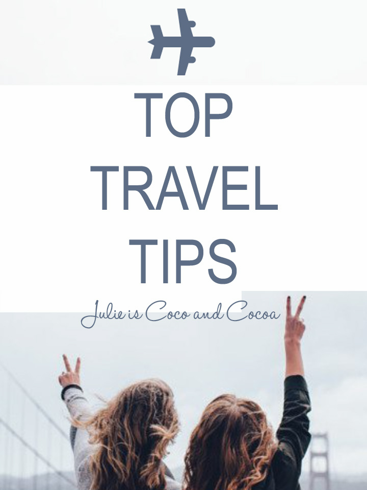 Top Travel Tips from Julie is Coco and Cocoa