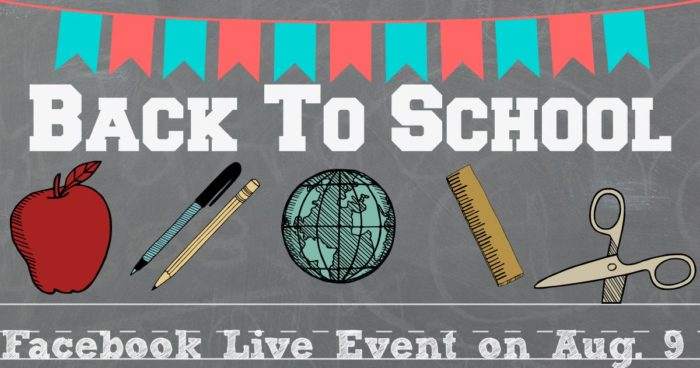 Back to School Facebook LIVE event