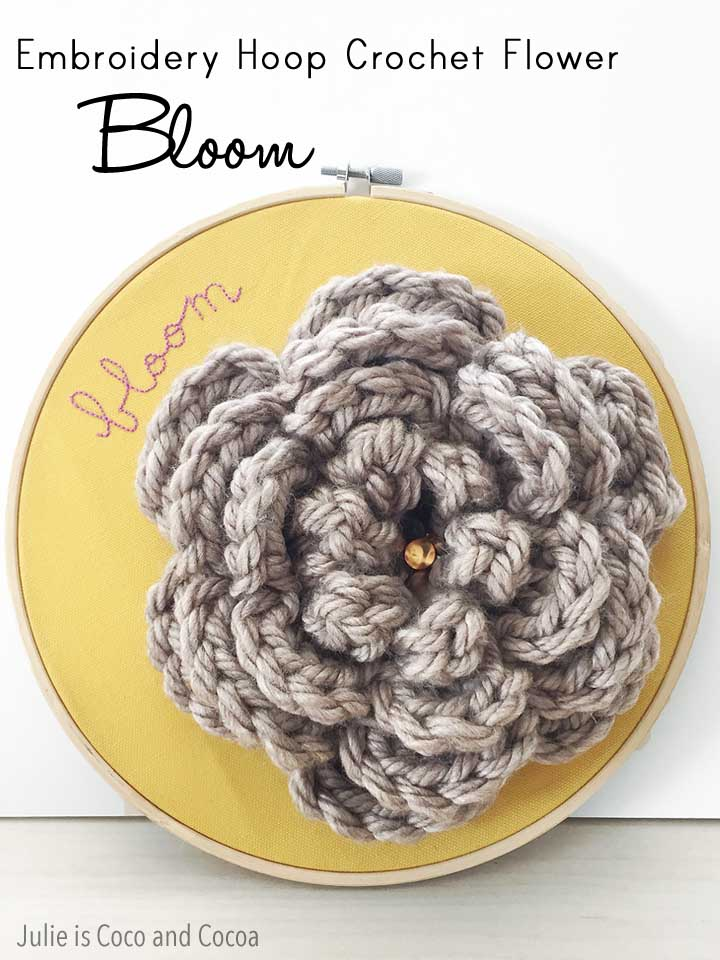 Bloom – Embroidery Hoop Crochet Flower