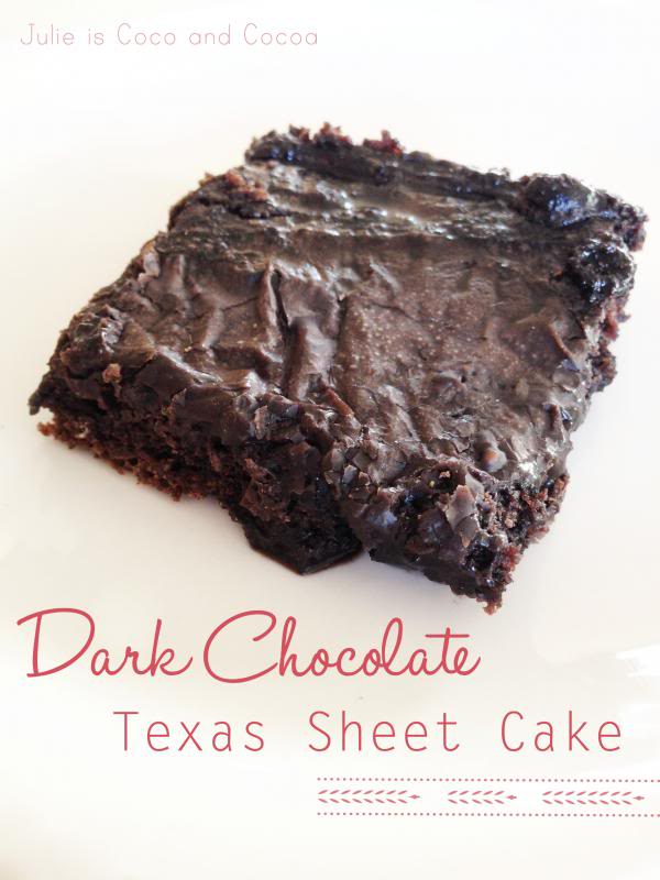 Dark Chocolate Texas Sheet Cake