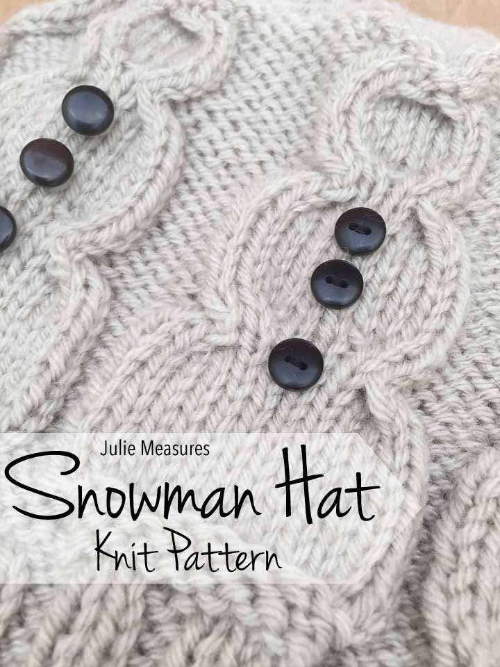 Snowman Hat Knit Pattern Julie Measures