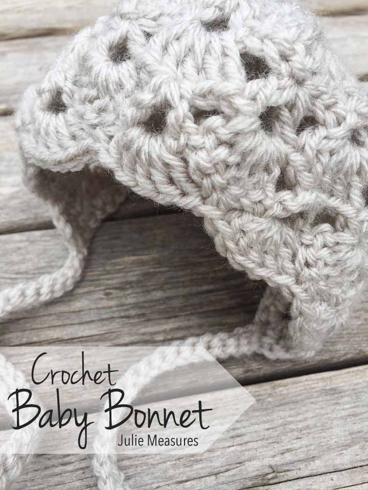 Crochet Baby Bonnet - Julie Measures