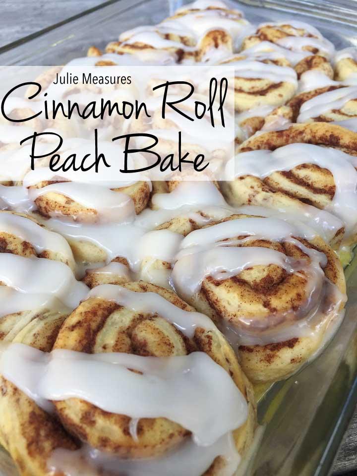 Cinnamon Roll Peach Bake