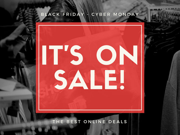 Online Deals! Black Friday through Cyber Monday