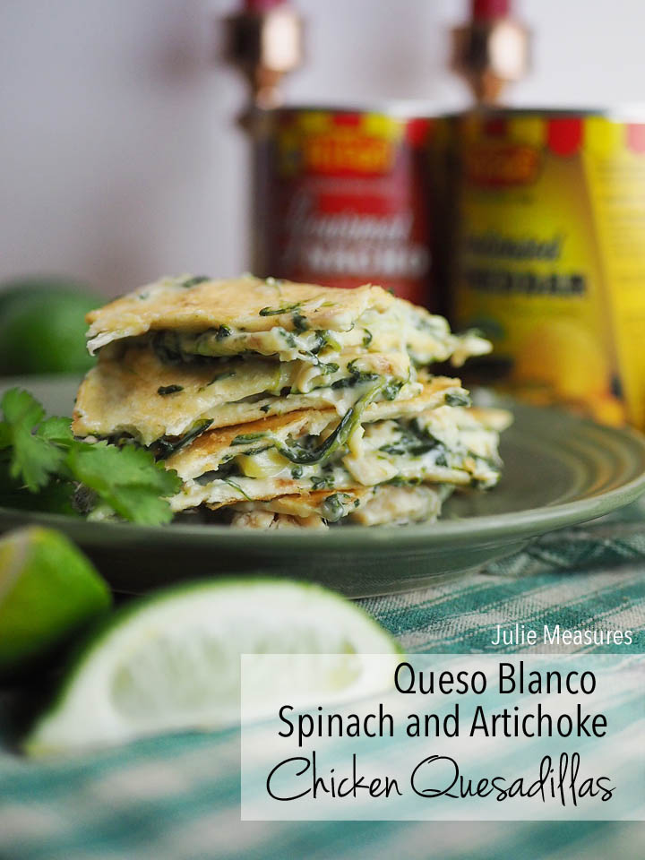 Queso Blanco Spinach and Artichoke Chicken Quesadillas