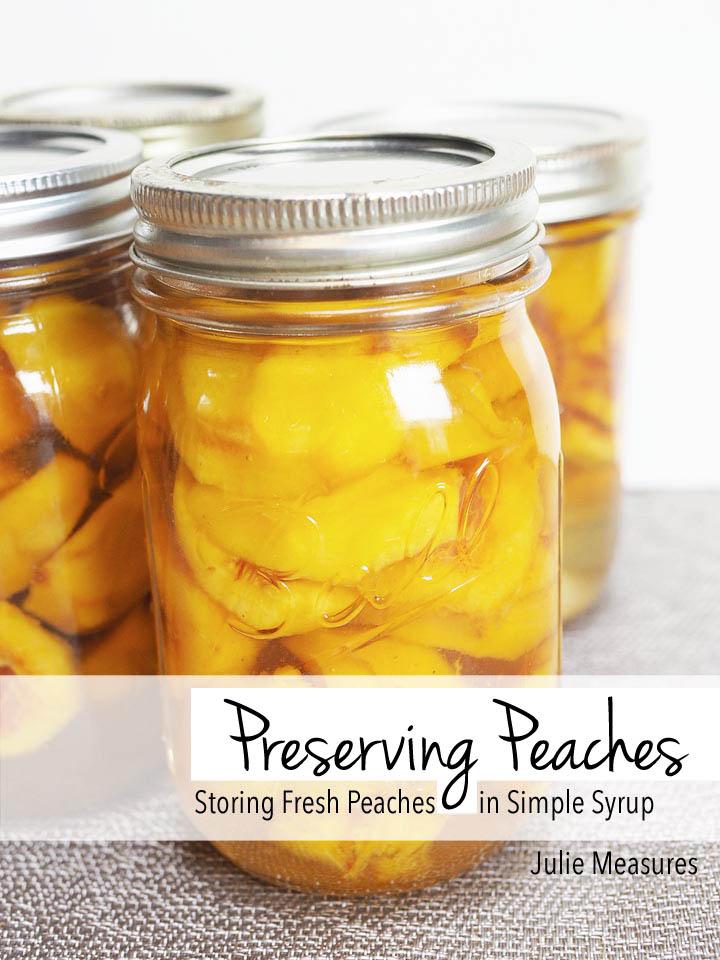 Preserving peaches
