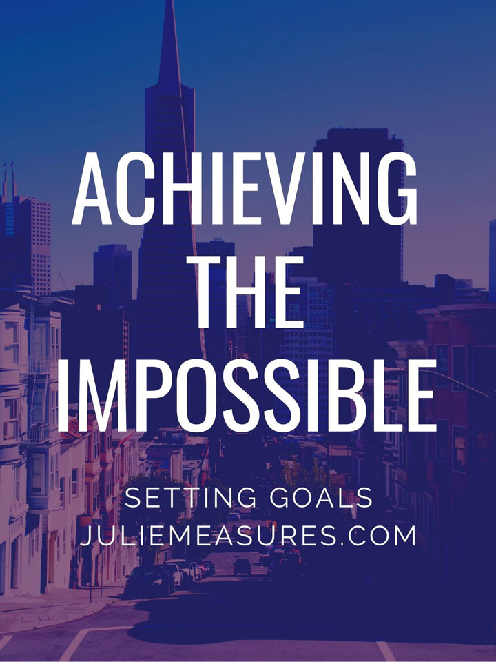 Setting Impossible Goals